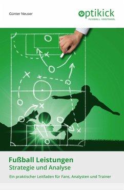 Fußball Leistungen (eBook, ePUB) - Neuser, Günter