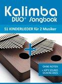 Kalimba Duo+ Songbook - 51 Kinderlieder- Duette (eBook, ePUB)