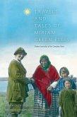 Travels and Tales of Miriam Green Ellis (eBook, PDF)