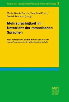 Mehrsprachigkeit im Unterricht der romanischen Sprachen (eBook, ePUB)