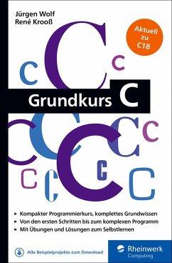 Grundkurs C (eBook, ePUB) - Wolf, Jürgen; Krooß, René