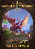 Leuchtturm der Abenteuer: Kampf um die Magie (eBook, ePUB)