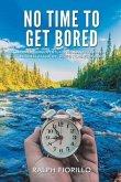 No Time To Get Bored (eBook, ePUB)