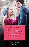 Christmas Reunion In Paris (Mills & Boon True Love) (Christmas at the Harrington Park Hotel, Book 1) (eBook, ePUB)