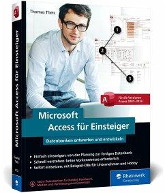 Microsoft Access für Einsteiger - Theis, Thomas