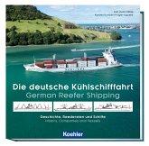 Die deutsche Kühlschifffahrt - German Reefer Shipping