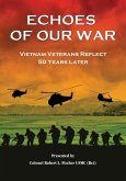Echoes of Our War: Vietnam Veterans Reflect 50 Years Later