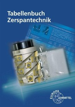 Tabellenbuch Zerspantechnik - Apprich, Thomas;Brenner, Josef;Dambacher, Michael