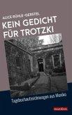 Kein Gedicht für Trotzki