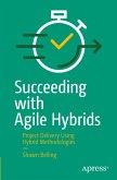Succeeding with Agile Hybrids