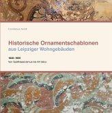 Historische Ornamentschablonen aus Leipziger Wohngebäuden