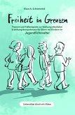 Freiheit in Grenzen - Themen und Fallbeispiele zur Stärkung elterlicher Erziehungskompetenzen für Eltern mit Kindern im Jugendlichenalter (eBook, ePUB)