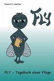 Fly - Tagebuch einer Fliege (eBook, ePUB)
