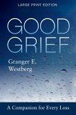 Good Grief: Large Print (eBook, ePUB)