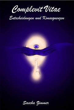 Complevit vitae (eBook, ePUB) - Zimmer, Sascha Leopold