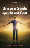 Unsere Seele spricht mit Gott (eBook, ePUB)