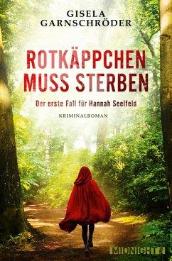 Rotkäppchen muss sterben (eBook, ePUB) - Garnschröder, Gisela