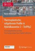 Thermoplastische, rollgeformte Profile in Hybridbauweise 2 - TroPHy2