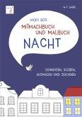 Mitmachbuch und Malbuch NACHT. 4-7 Jahre