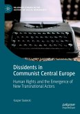 Dissidents in Communist Central Europe