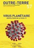 Virus planétaire - Géopolitique de la Covid-19 (Outre-Terre, #57) (eBook, ePUB)
