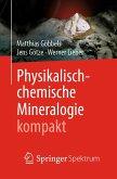 Physikalisch-chemische Mineralogie kompakt (eBook, PDF)