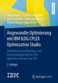 Angewandte Optimierung mit IBM ILOG CPLEX Optimization Studio (eBook, PDF)