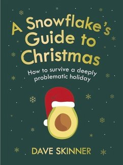 A Snowflake's Guide to Christmas - Skinner, Dave (Author)