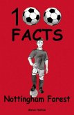 Nottingham Forest - 100 Facts