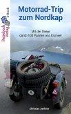 Motorrad-Trip zum Nordkap (eBook, ePUB)
