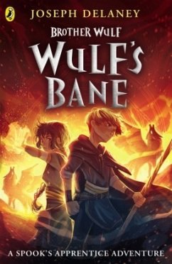 Brother Wulf: Wulf's Bane - Delaney, Joseph
