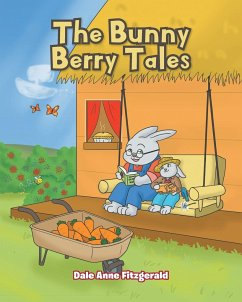 The Bunny Berry Tales - Fitzgerald, Dale Anne