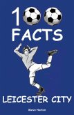Leicester City - 100 Facts