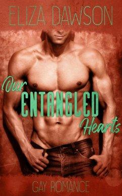 Our Entangled Hearts (eBook, ePUB) - Dawson, Eliza