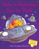 Aliens in Underpants Save the World (eBook, ePUB)