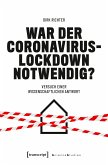 War der Coronavirus-Lockdown notwendig? (eBook, PDF)