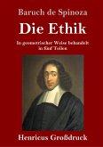 Die Ethik (Großdruck)