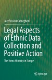 Legal Aspects of Ethnic Data Collection and Positive Action