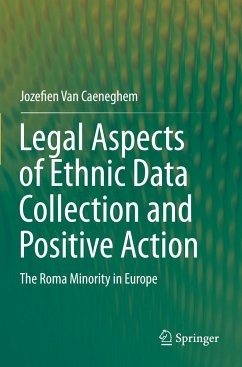 Legal Aspects of Ethnic Data Collection and Positive Action - Van Caeneghem, Jozefien