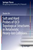 Soft and Hard Probes of QCD Topological Structures in Relativistic Heavy-Ion Collisions