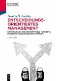 Entscheidungsorientiertes Management (eBook, PDF)