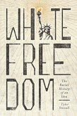 White Freedom (eBook, ePUB)