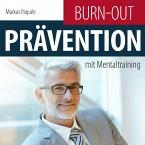 Burn-Out-Prävention mit Mentaltraining (MP3-Download)