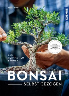 Bonsai selbst gezogen (eBook, PDF) - Stahl, Horst; Rüger, Helmut