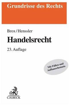 Handelsrecht - Brox, Hans;Henssler, Martin