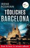 Tödliches Barcelona - Drei Krimis in einem eBook (eBook, ePUB)