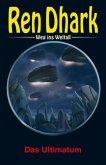 Ren Dhark - Weg ins Weltall 101: Das Ultimatum