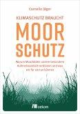 Klimaschutz braucht Moorschutz (eBook, PDF)
