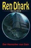 Ren Dhark - Weg ins Weltall 99: Der Herrscher von Oxin