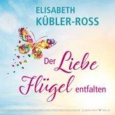 Der Liebe Flügel entfalten (eBook, ePUB)